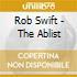 CD - ROB SWIFT - ABLIST
