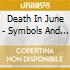 Death In June - Symbols And Clouds