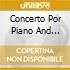 CONCERTO POR PIANO AND STRINGS