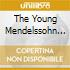 THE YOUNG MENDELSSOHN STRING S