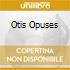 CD - V/A - OTIS OPUSES