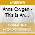 CD - OXYGENE, ANNA - THIS IS AN EXCERCISE
