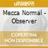 CD - MECCA NORMAL - OBSERVER