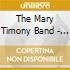 CD - MARY TIMONY BAND - SHAPES WE MAKE