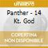 Panther - 14 Kt. God
