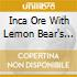 Inca Ore With Lemon Bear's Orchestra - The Birds In The Bushes