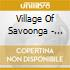CD - VILLAGE OF SAVOONGA - PHILIPP SCHATZ