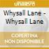 CD - WHYSALL LANE - Whysall Lane