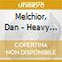 Melchior, Dan - Heavy Dirt