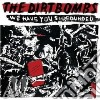 Dirtbombs - We Have You Surrounded