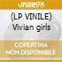 (LP VINILE) Vivian girls