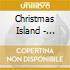 Christmas Island - Blackout Summer