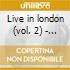 Live in london (vol. 2) - raga malkauns