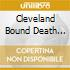 CLEVELAND BOUND DEATH SENTENCE