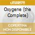 OXYGENE (THE COMPLETE)