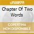 CHAPTER OF TWO WORDS