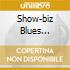 SHOW-BIZ BLUES 1968-1970