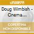 Doug Wimbish - Cinema Sonics