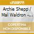 Archie Shepp / Mal Waldron - Left Alone Revisited