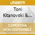 Toni Kitanovski & Cherkezi Orchestra - Borderlands