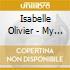 Isabelle Olivier - My Foolish Harp
