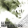 A.a.bondy - When The Devil's Loose