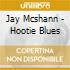 Jay Mcshann - Hootie Blues