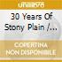 30 YEARS OF STONY PLAIN + DVD