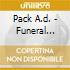 Pack A.d. - Funeral Mixtape