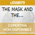 THE MASK AND THE MIRROR/Remastered