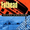 Fathead - Blues Weather