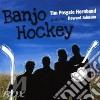 Tim Posgate - Banjo Hockey