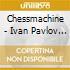 CD - IVAN PAVLOW AGAINST - CHESSMACHINE