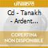 CD - TANAKH - ARDENT FEVERS