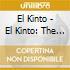 El Kinto - El Kinto: The Complete Collection