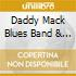 Daddy Mack Blues Band & B.Gibson - Slow Ride