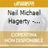 Neil Michael Hagerty - Plays That Good Old Rock And R