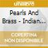 Pearls And Brass - Indian Tower