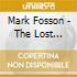 Mark Fosson - The Lost Takoma Sessions