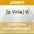 (LP VINILE) VI