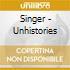 Singer - Unhistories