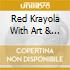 Red Krayola With Art & Language - Five American Portraits