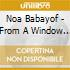 CD - NOA BABAYOF          - FROM A WINDOW TO A WALL