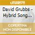 David Grubbs - Hybrid Song Box 4