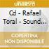 CD - RAFAEL TORAL - SOUND MIND SOUND BODY