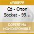 CD - ORTON SOCKET - 99 EXPLOSIONS
