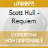 Scott Hull - Requiem