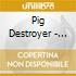 Pig Destroyer - Phantom Limb
