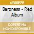 Baroness - Red Album