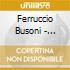 Ferruccio Busoni - Trascrizioni Per Pianoforte Dalle Opere Di Bach: Bwv 532, 564, 659, 615, 645